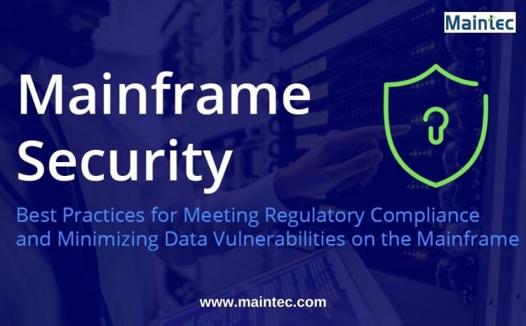 Mainframe Security: Debunking Myths and Facing Truths